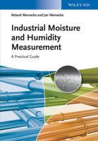 Das Fachbuch behandelt sämtliche Aspekte industrieller Feuchtemesstechnik